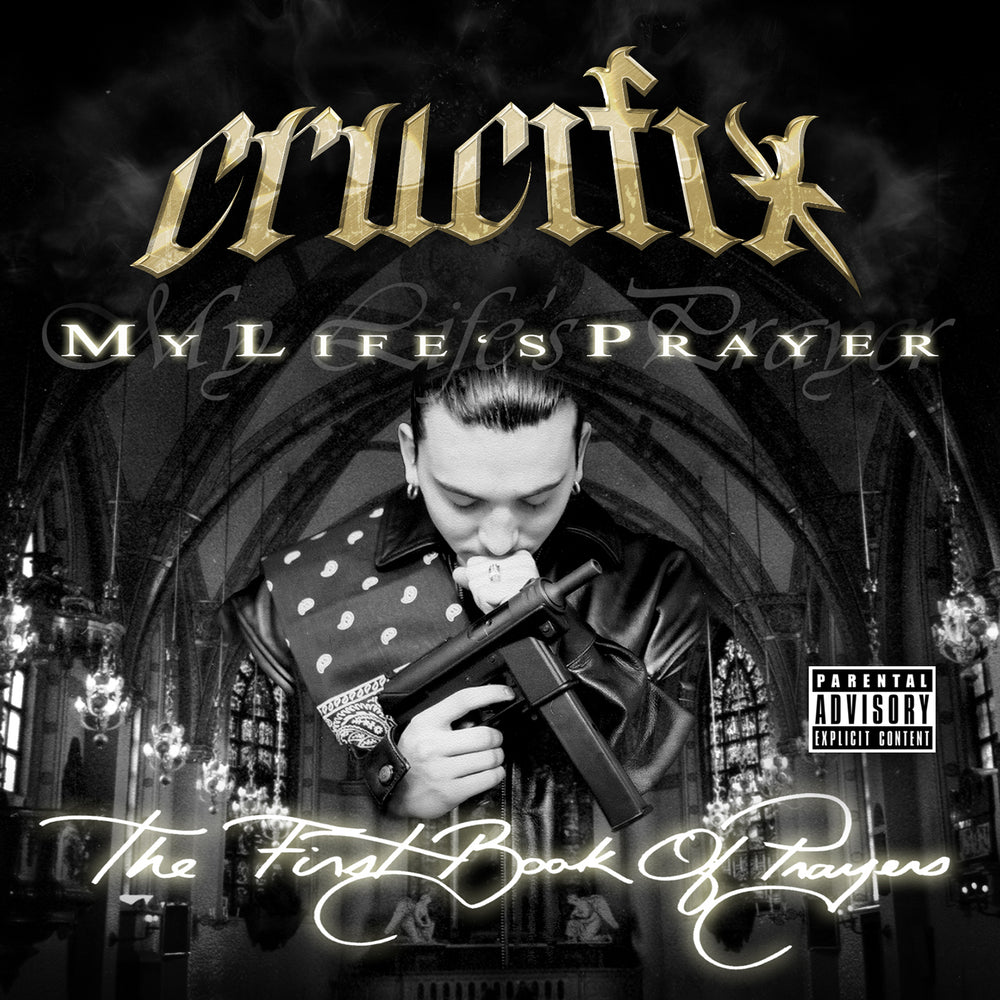 CRUCIFIX - My Life's Prayer