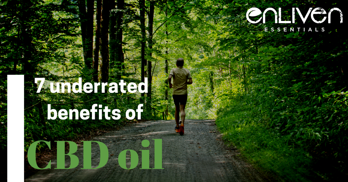 7  Underrated Benefits of CBD Oil
