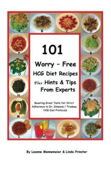101 Worry Free HCG Diet Recipes