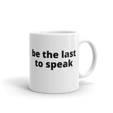 be the last to speak - Swiss Bone Broth