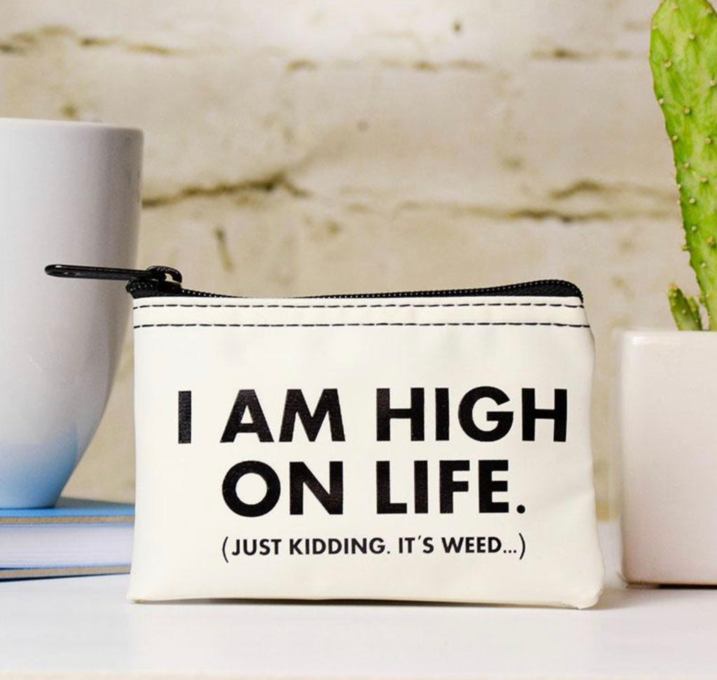 High On Life... Stash Pouch