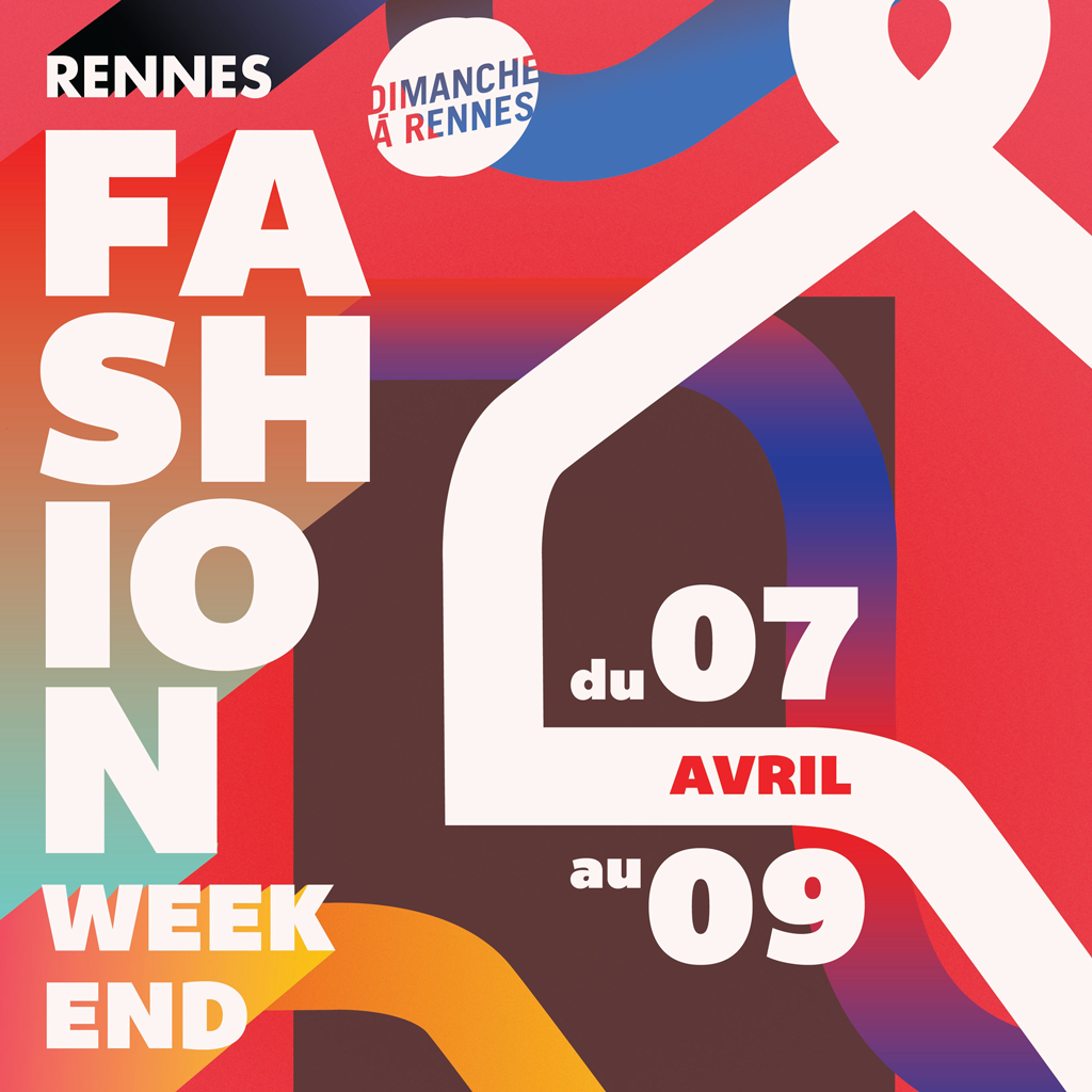 Le Fashion Weekend à Rennes du 7 au 9 avril 2017