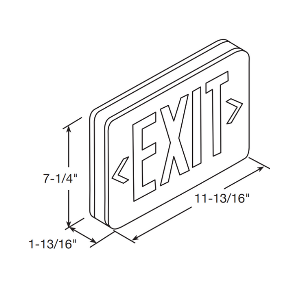 "Line drawing of exit sign with measurements: 11 13/16"" long, 7 1/4"" high, 1 13/16"" deep"