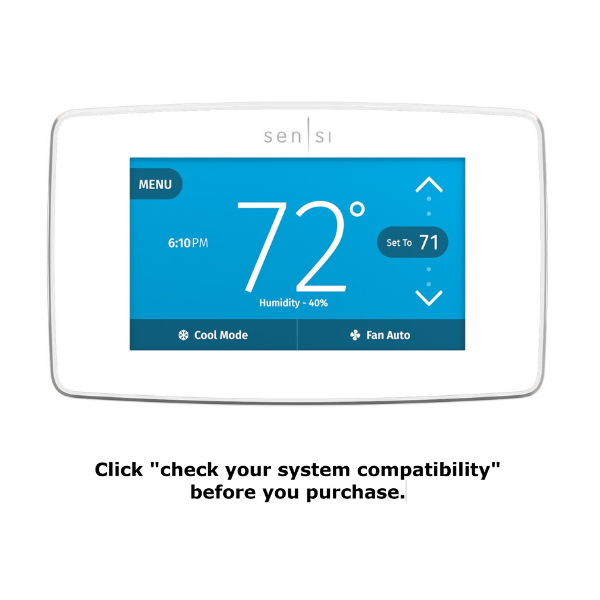 "White Sensi Touch thermostat with text reading ""click on 'check your system compatibility' before you purchase."""