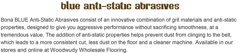 Bona BLUE Anti-Static Abrasives at Woodwudy Wholesale Flooring