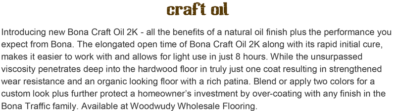Bona Craft Oil at Woodwudy Wholesale Flooring