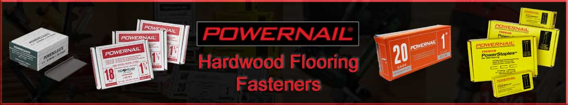 Powernail Hardwood Flooring Staples and Cleats Fasteners-Woodwudy.com