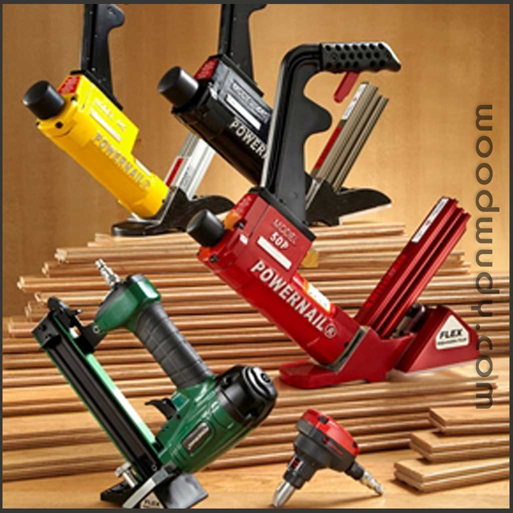 Powernail Tools, Hardwood Flooring Staplers, Flooring Nailers