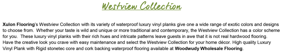 "Westview-8.9"" Wide-30mil with Cork Back-Waterproof Plank Flooring"