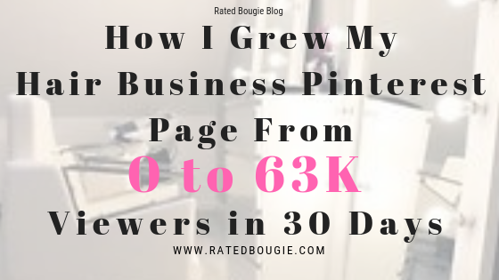 How I Grew My Hair Business Pinterest Page From 0 to 63k in 30 days