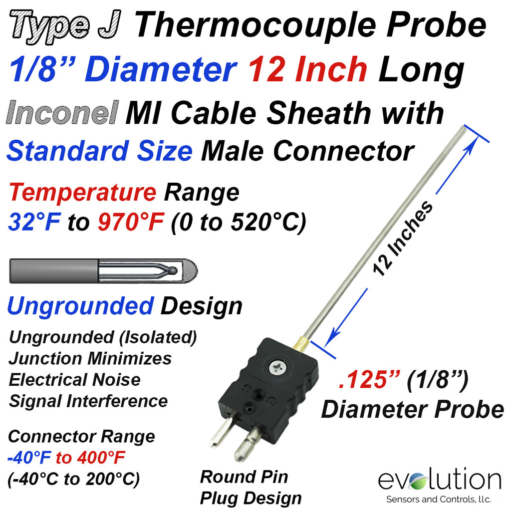 "Type J Thermocouple Probe Inconel Sheath Ungrounded 1/8"" Diameter 12 Inches Long with Standard Connector"