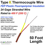 FEP Insulated Type K Thermocouple Wire 24 Gage Stranded 50 ft Long