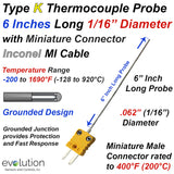 "Thermocouple Sensor Type K Grounded 6"" Long 1/16"" Dia. Inconel sheath with Miniature Connector"