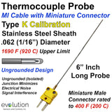 "Type K Thermocouple Probe 1/16"" Dia. 6 Inches Long with Miniature Connector"