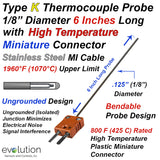 "Thermocouple Sensor Type K Ungrounded 6"" Long 1/8"" Dia. Inconel sheath with High Temperature Miniature Connector"