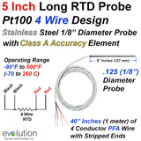 4 Wire RTD Probe 1/8 Diameter 5 Inches Long with Wire Leads