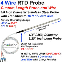 4 Wire RTD Probe | 8 Inches Long 1/4 Diameter and 16 ft of Lead Wire