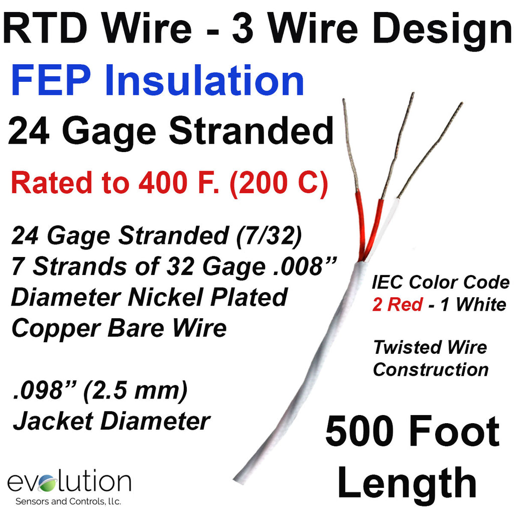 RTD Wire – 3 Wire Design 24 Gage Stranded with FEP Insulation - 500 ft Long