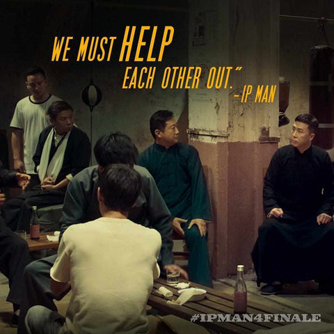 Ip Man 4 We Must Help Each Other Out