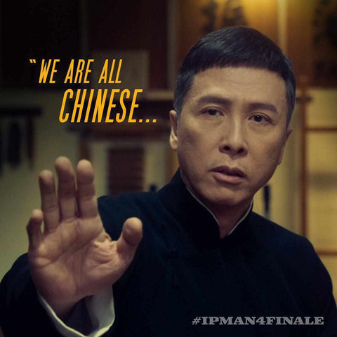 Donnie Yen Ip Man 4 We Are All Chinese