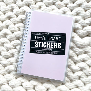 Sticker Reusable Book: Don't Hoard Stickers