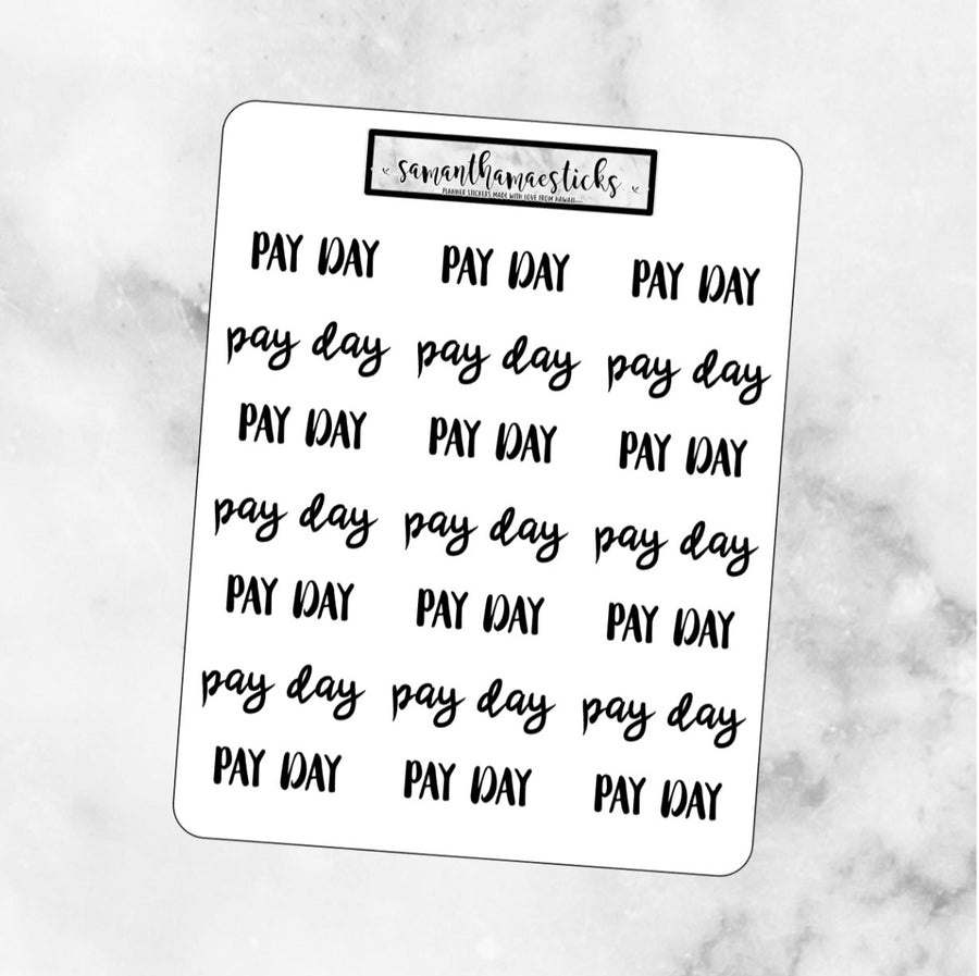 PAY DAY Lettering Script Words