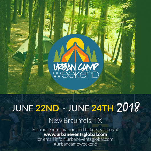 Urban Camp Weekend - Admission Ticket for June 2018 - Non-Refundable $85