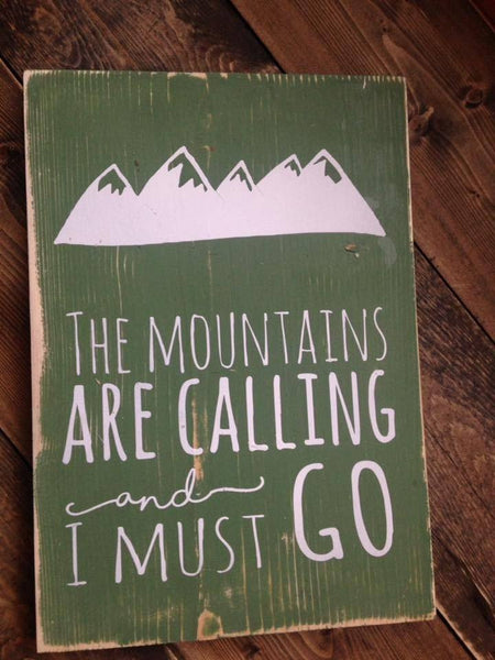 The Mountains are Calling Sign