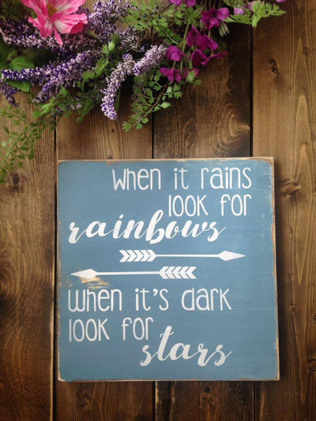 Look for Rainbows Sign