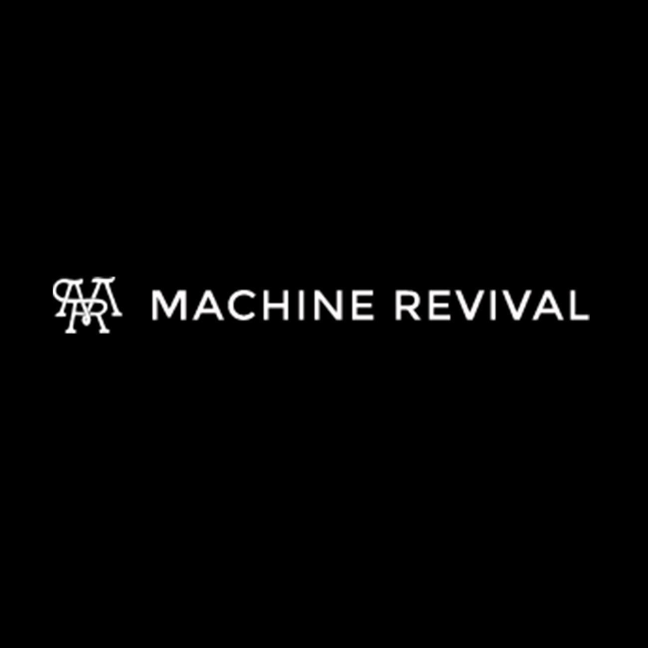 Machine Revival