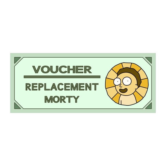 Replacement Morty Voucher