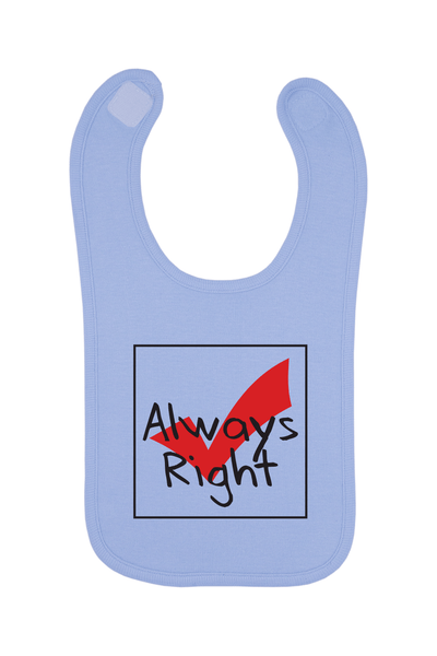 Always Right Baby Bib, 0-24 Months