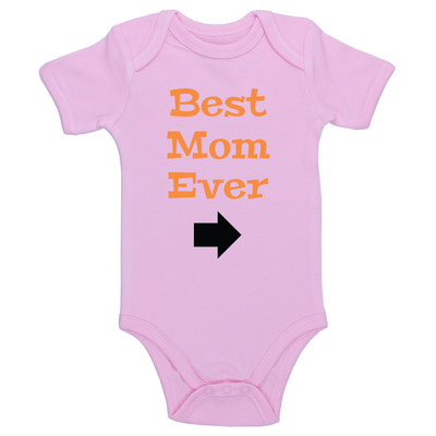 Best Mom Ever Baby / Toddler Bodysuit