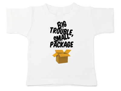 Big Trouble Small Package Tee