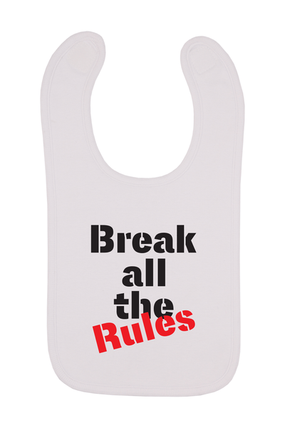 Break All The Rules Baby Bib, 0-24 Months
