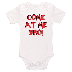 Come At Me Bro Baby / Toddler Bodysuit
