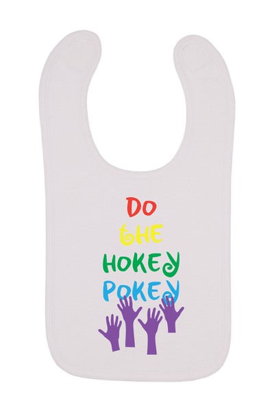 Do The Hokey Pokey Baby Bib, 0-24 Months