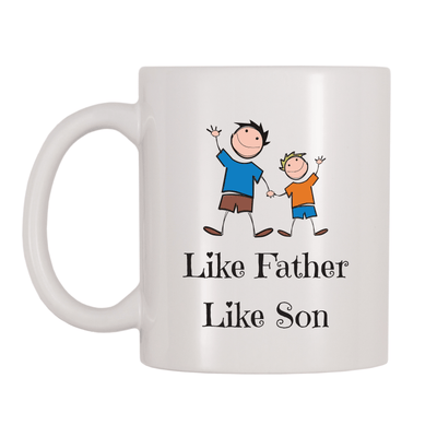 Like Father Like Son 11oz Coffee Mug