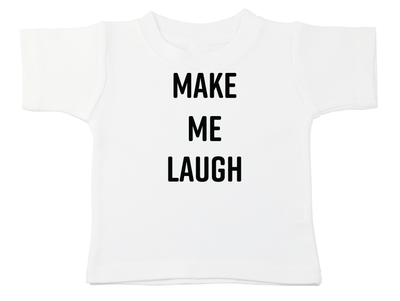 Make Me Laugh Tee