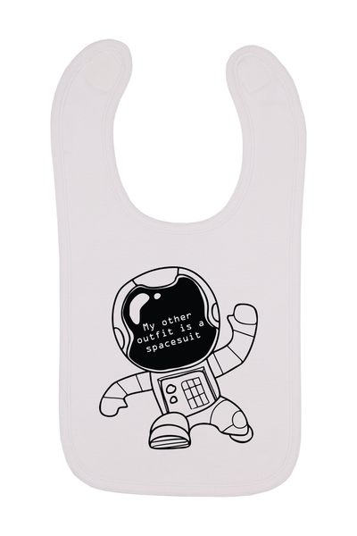 My Other Outfit Is A Spacesuit Baby Bib, 0-24 Months