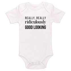 Really, Really, Ridiculously Good Looking Baby / Toddler Bodysuit