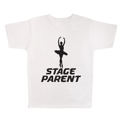 Stage Parent, 100% Polyester Adult Shirt
