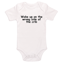 Woke Up On The Wrong Side Of The Crib Baby / Toddler Bodysuit