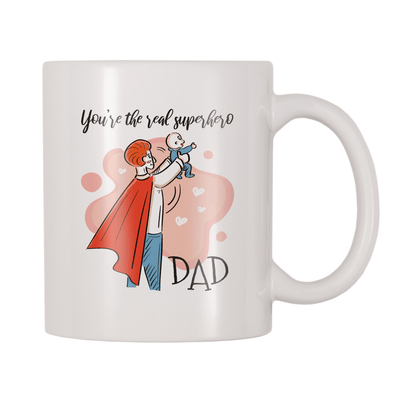 You're The Real Superhero Dad 11oz Coffee Mug