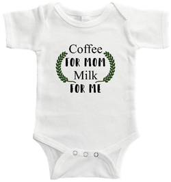 Coffee For Mom Milk For Me Baby / Toddler Bodysuit