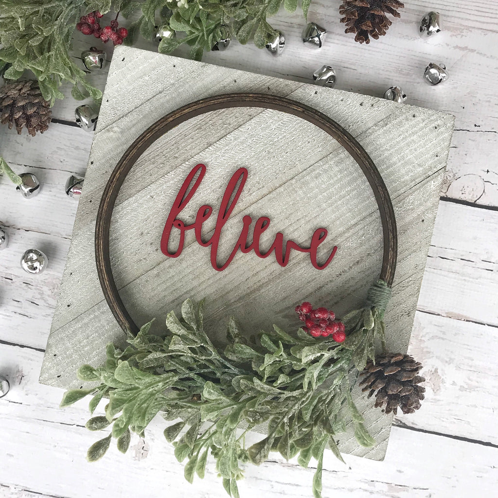 "PRE-ORDER Believe Hoop Wreath Sign- 10x10"" - CoastalCraftyMama"