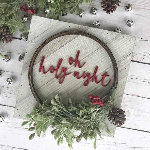 "PRE-ORDER Oh Holy Night Hoop Wreath Sign- 10x10"" - CoastalCraftyMama"