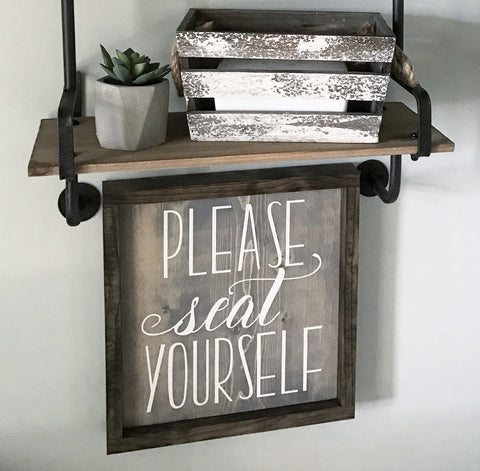 Please Seat Yourself Framed Wood Sign