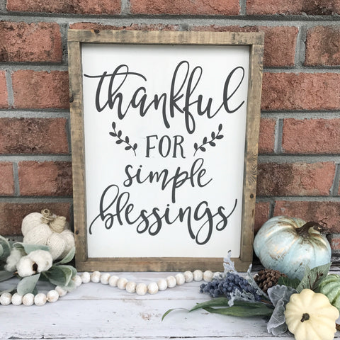 "Thankful for Simple Blessings Wood Sign 13x16.5"" White - CoastalCraftyMama"