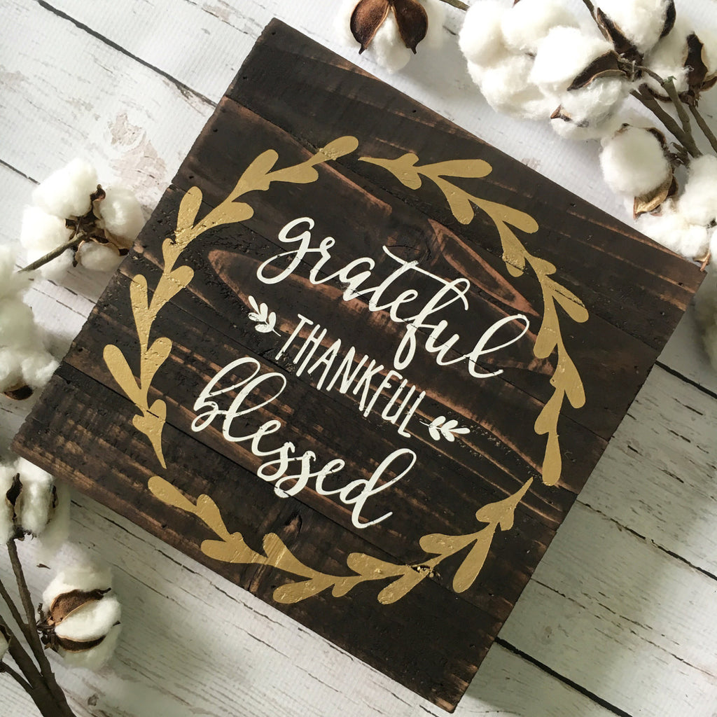 "Grateful Thankful Blessed Reclaimed Wood Sign 10x10"" Natural - CoastalCraftyMama"